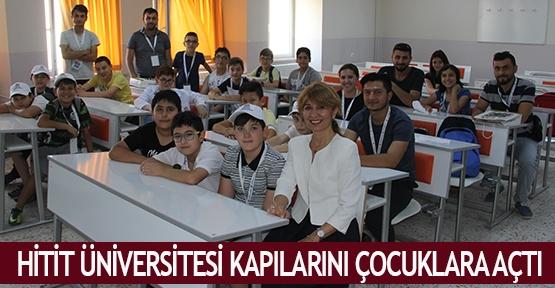 Hitit Üniversitesi kapılarını çocuklara açtı