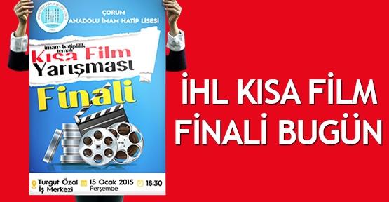 İHL kısa film finali bugün