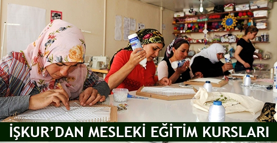 İŞKUR'dan mesleki eğitim kursları