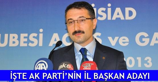 İşte AK Parti'nin İl Başkan Adayı