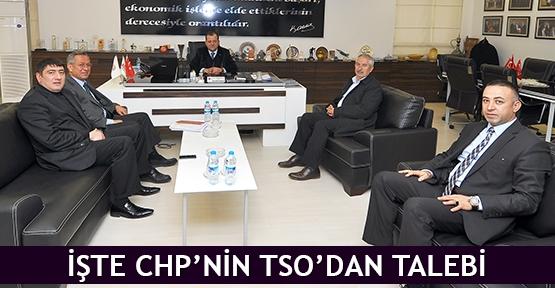 İşte CHP'nin TSO'dan talebi