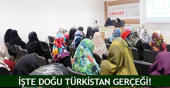 İşte Doğu Türkistan gerçeği!
