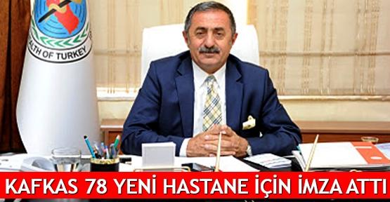 Kafkas 78 yeni hastane için imza attı
