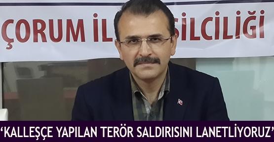 'kalleşçe yapılan terör saldırısını lanetliyoruz'