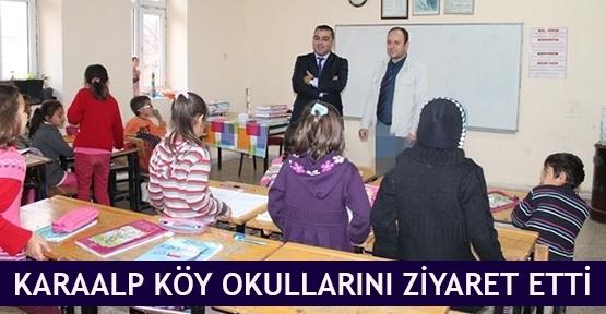 Karaalp köy okullarını ziyaret etti