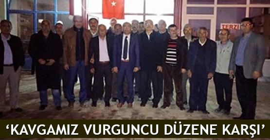 'Kavgamız vurguncu düzene karşı'
