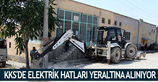 KKS'de elektrik hatları yeraltına alınıyor