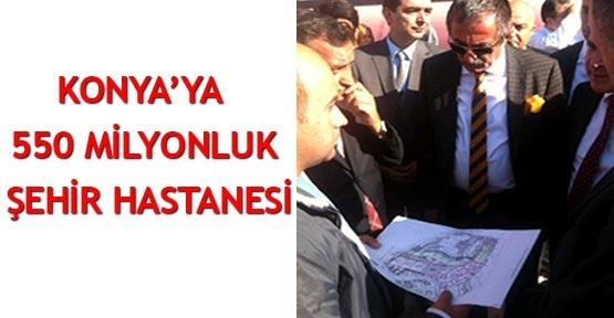Konya'ya 550 milyonluk şehir hastanesi