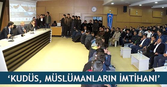 'Kudüs, müslümanların imtihanı'