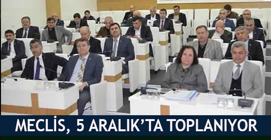 Meclis, 5 Aralık'ta toplanıyor