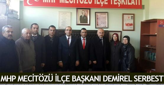 MHP Mecitözü İlçe Başkanı Demirel Serbest