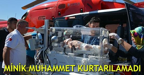 Minik Muhammet kurtarılamadı