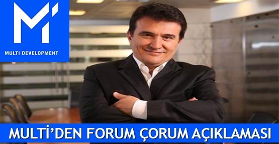 Multi'den Forum Çorum açıklaması