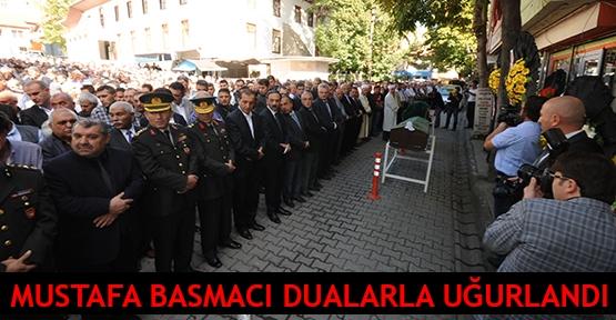 Mustafa Basmacı dualarla uğurlandı