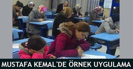 Mustafa Kemal'de örnek uygulama