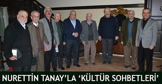 Nurettin Tanay'la 'Kültür Sohbetleri'
