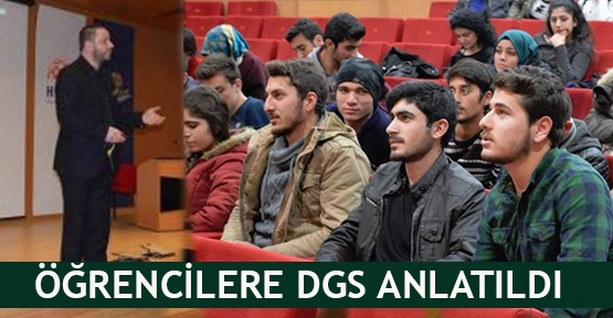Öğrencilere DGS anlatıldı