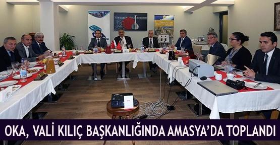OKA, Vali Kılıç başkanlığında Amasya'da toplandı