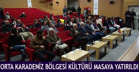 Orta Karadeniz Bölgesi kültürü masaya yatırıldı
