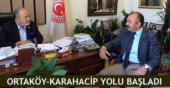Ortaköy-Karahacip yolu başladı