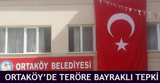 Ortaköy'de Teröre Bayraklı Tepki