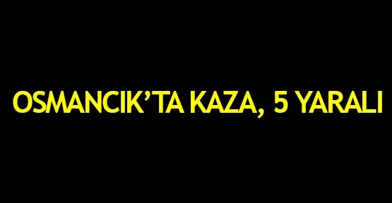 Osmancık'ta kaza, 5 yaralı