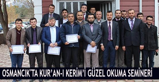 Osmancık'ta Kur'an-ı Kerim'i güzel okuma semineri