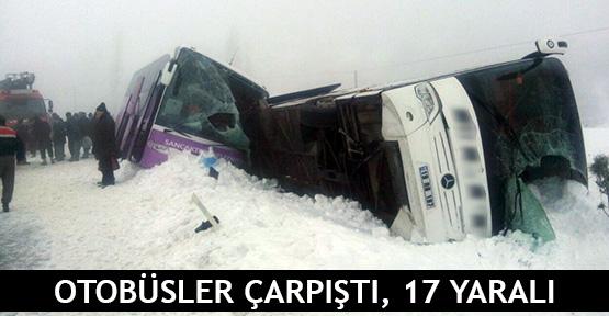 Otobüsler çarpıştı, 17 yaralı