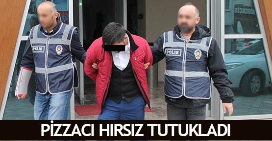 Pizzacı hırsız tutukladı
