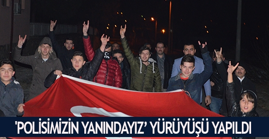 'Polisimizin yanındayız' yürüyüşü yapıldı