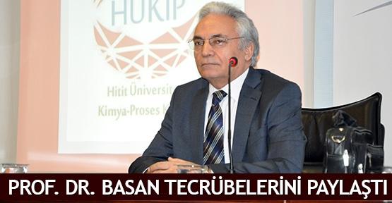Prof. Dr. Basan tecrübelerini paylaştı