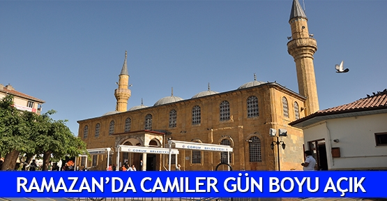 Ramazan'da camiler gün boyu açık