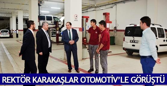 Rektör Karakaşlar Otomotiv'le görüştü