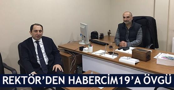Rektör'den Habercim19'a övgü