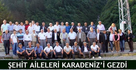 Şehit aileleri Karadeniz'i gezdi