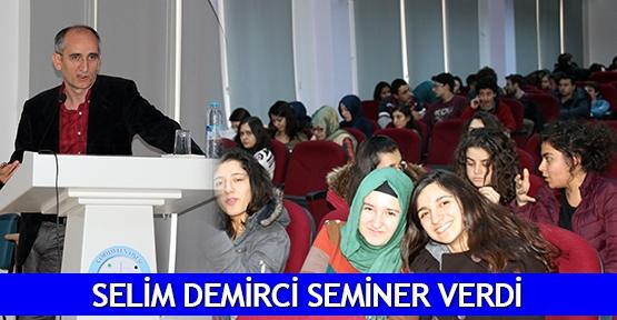 Selim Demirci seminer verdi