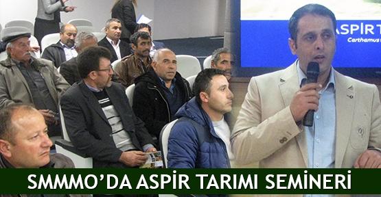 SMMMO'da Aspir Tarımı semineri