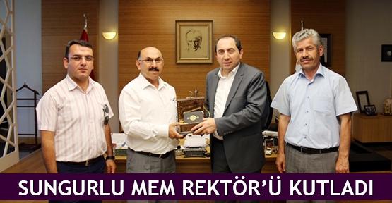 Sungurlu MEM Rektör'ü kutladı