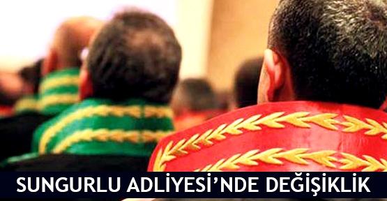 Sungurlu'da Ağırceza Mahkeme Reisi ile Başsavcı değişti