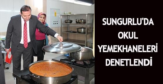 Sungurlu'da okul yemekhaneleri denetlendi