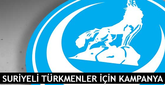 Suriyeli Türkmenler için kampanya