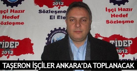Taşeron işçiler Ankara'da toplanacak