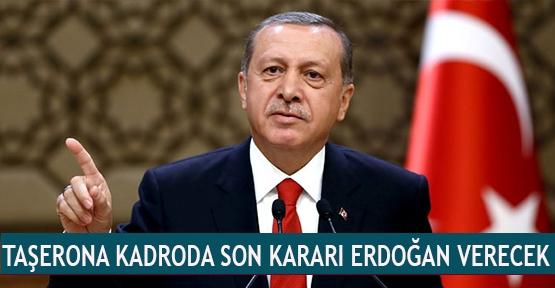 Taşerona kadroda son kararı Erdoğan verecek