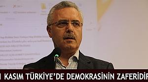 '1 Kasım Türkiye'de Demokrasinin Zaferidir'