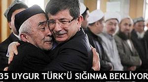 35 Uygur Türk'ü sığınma bekliyor