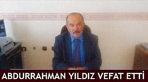 Abdurrahman Yıldız vefat etti