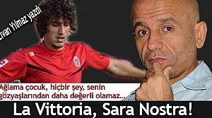 La Vittoria, Sara Nostra!