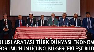 Uluslararası Türk Dünyası Ekonomi Forumu gerçekleştirildi