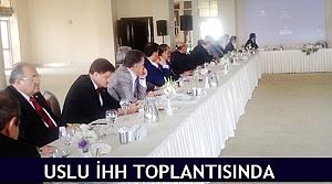 Uslu İHH toplantısında