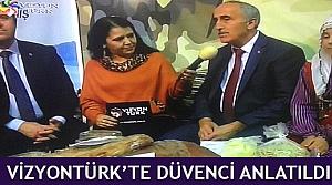 VizyonTürk'te Düvenci anlatıldı